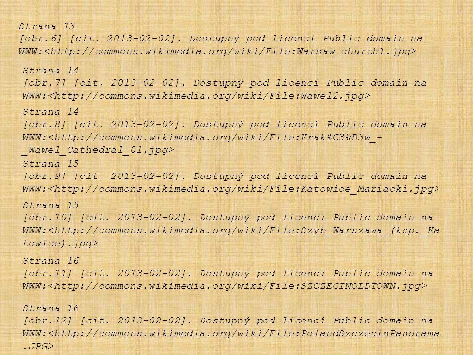 Strana 13 [obr.6] [cit. 2013-02-02]. Dostupný pod licencí Public domain na. WWW:<http://commons.wikimedia.org/wiki/File:Warsaw_church1.jpg>